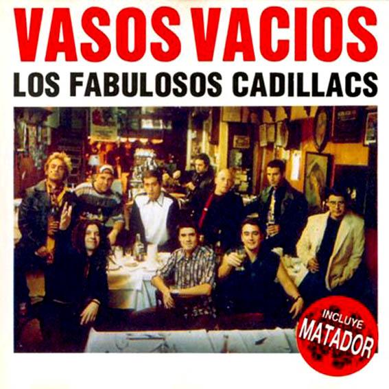 Los_Fabulosos_Cadillacs-Vasos_Vacios
